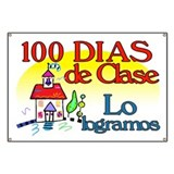 100th Day Schoolhouse SPANISH Banner