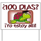 100th Day Turtle SPANISH Yard Sign