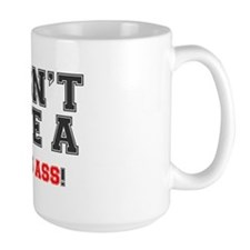 I DONT GIVE A RATS ASS! Mug