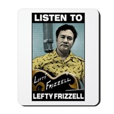 Lefty Frizzell Mousepad