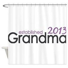 New Grandma Est 2013 Shower Curtain