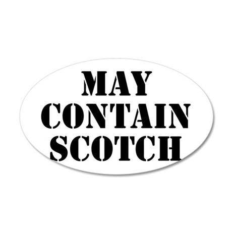 May Contain Scotch 35x21 Oval Wall Decal