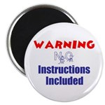 WARNNG NO INSTRUCTIONS INCLUDED Magnet