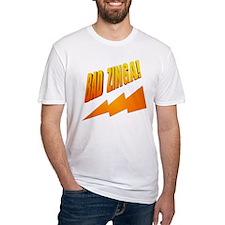 Bad Zinga Shirt