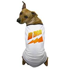 Bad Zinga Dog T-Shirt