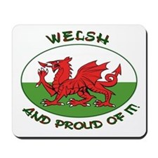 ...Welsh And Proud... Mouse Mat