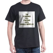 The Floggings will Continue u T-Shirt