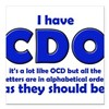 "OCD CDO Funny T-Shirt Square Car Magnet 3"" x 3"""