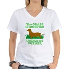 Grass Is Greener Under My Wiener! Shirt