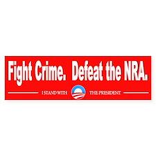 Fight Crime. Defeat the NRA. Bumper Sticker