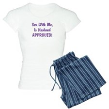 Sex With Me is Husband Approved Women's Pajamas