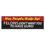 Hey People, Wake Up!Bumper Sticker