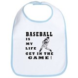 Baseball Is My Life Bib
