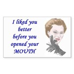 Liked You Better Rectangle Sticker
