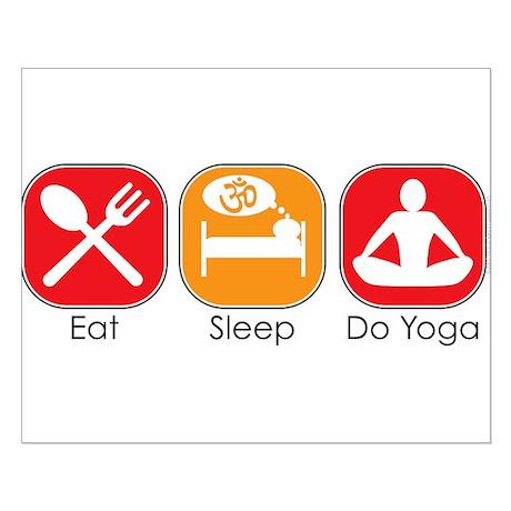 Eat Sleep Do Yoga Small Poster