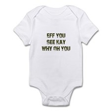 Eff You See Kay Why Oh You Infant Bodysuit