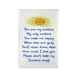YOU ARE MY SUNSHINE.. Rectangle Magnet