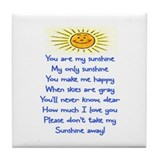 YOU ARE MY SUNSHINE.. Tile Coaster