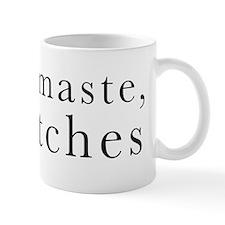 namaste_bitches_design Mugs