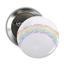 "I Believe In Rainbows 2.25"" Button"