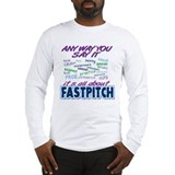Fastpitch Any Way Long Sleeve T-Shirt
