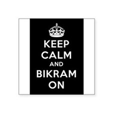 "Keep Calm and Bikram On Square Sticker 3"" x 3"""