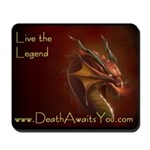Death Awaits You Mousepad