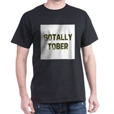 Sotally Tober T-Shirt