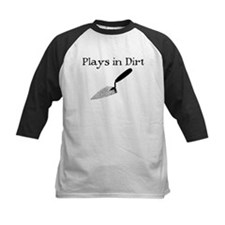 PLAYS IN DIRT Tee