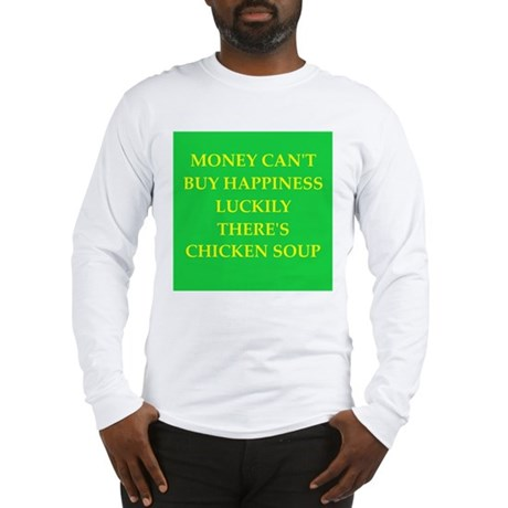 chicken soup Long Sleeve T-Shirt