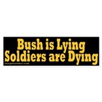 Bush Lying Soldiers Dying Sticker