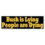 Bush Lying People Dying Sticker