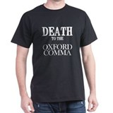 Death to the Oxford Comma - Light T-Shirt