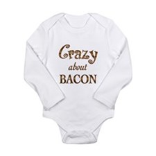 Crazy About Bacon Long Sleeve Infant Bodysuit
