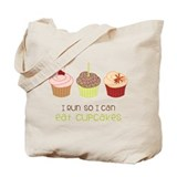 Eat Cupcakes Tote Bag
