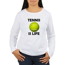 Tennis Is Life T-Shirt