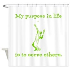 My Purpose In Life Shower Curtain