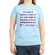 IF A LAW IS UNJUST....png T-Shirt