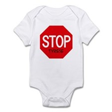 Stop Tyrese Infant Bodysuit