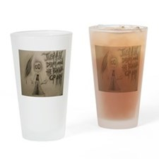 """""""The Pain!!"""" Drinking Glass"""
