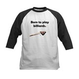 Born To Play Billiards Tee