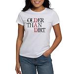 Dad - Older Than Dirt Women's T-Shirt