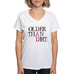 Dad - Older Than Dirt Women's V-Neck T-Shirt