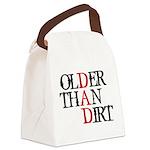 Dad - Older Than Dirt Canvas Lunch Bag