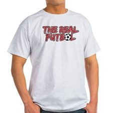 Soccer The Real Futbol T-Shirt