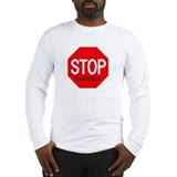Stop Thaddeus Long Sleeve T-Shirt