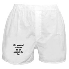 If I wanted to listen to an a Boxer Shorts