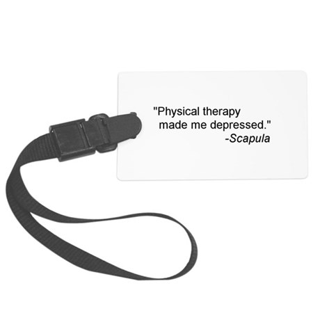 Physical Therapy / Rehab Quote Large Luggage Tag
