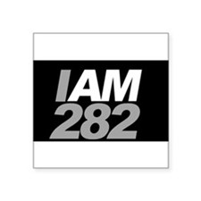 "IAM282 Square Sticker 3"" x 3"""