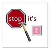 "Stop, it's hammertime! Square Car Magnet 3"" x 3"""